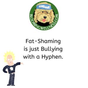 Fat-shamed