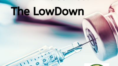 COVID Vaccines, the Lowdown